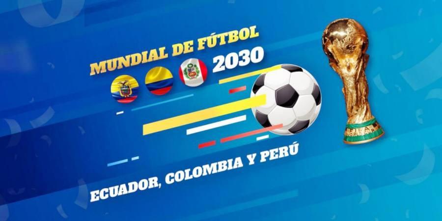 ¿Qué necesitaría Colombia, Ecuador y Perú, para organizar el Mundial 2030?